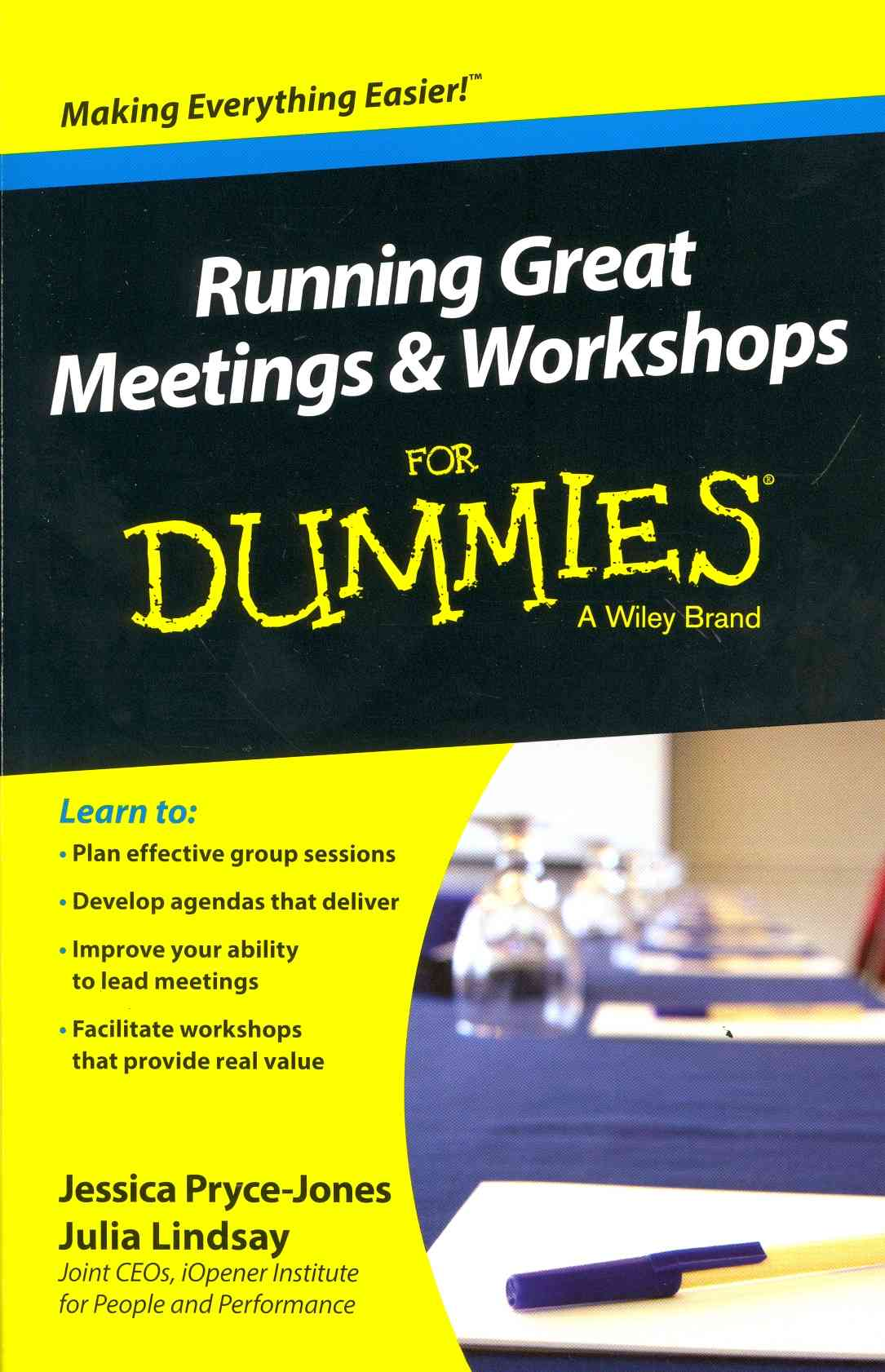 Running Great Meetings & Workshops for Dummies By Pryce-jones, Jessica