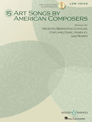 15 Art Songs by American Composers By Hal Leonard Publishing Corporation (COR)
